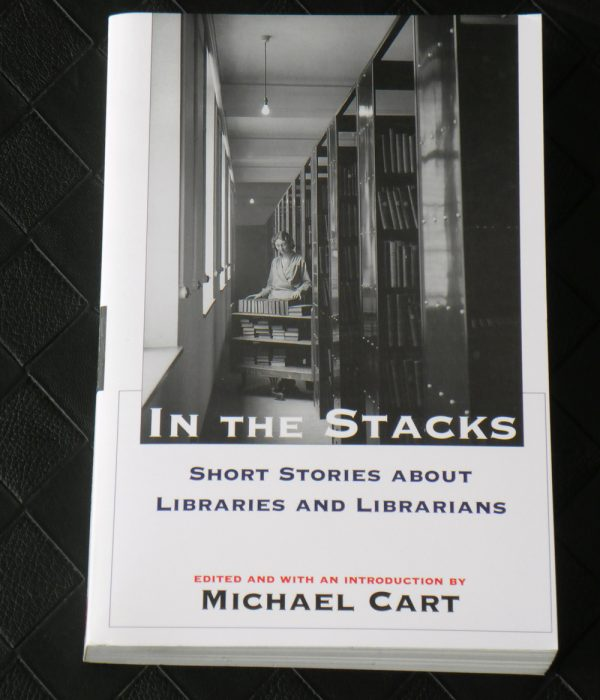 In The Stacks. Short Stories about Libraries and Librarians.